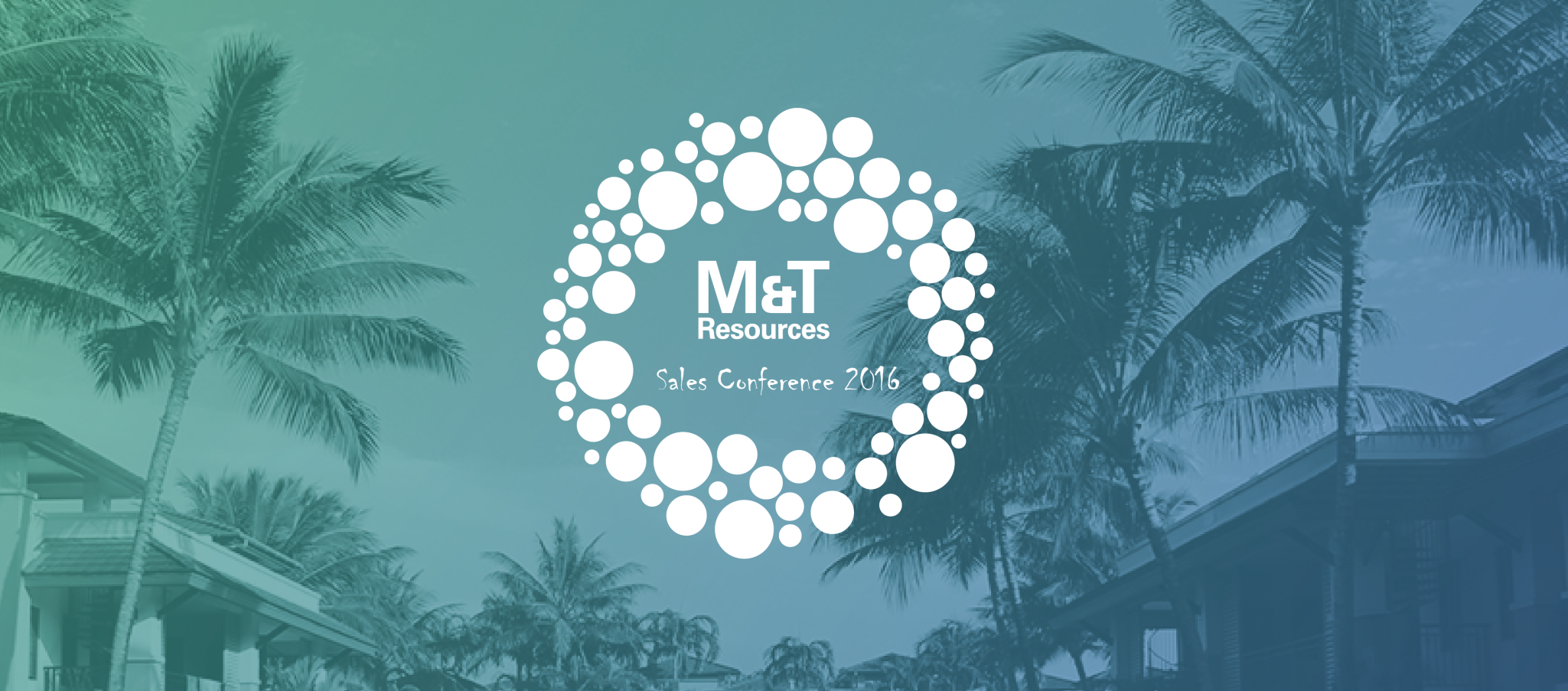 A Fantastic Year in Recruitment – M&T Sales Conference 2016