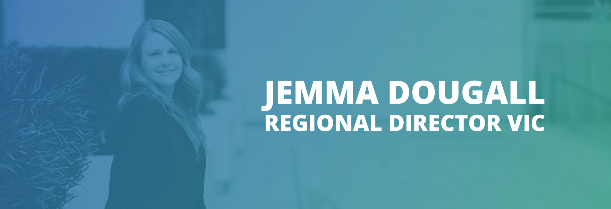Jemma Dougall appointed new Regional Director, VIC